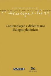Contemplação e dialética nos diálogos platônicos