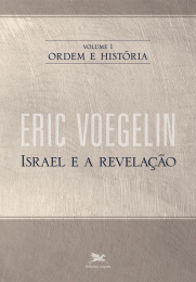Ordem e história - Vol. I