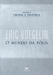 Ordem e história - Vol. II