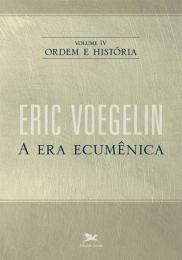 Ordem e história - Vol. IV