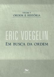 Ordem e história - Vol. V