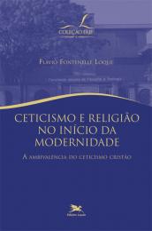 Ceticismo e religião no início da modernidade - A ambivalência do ceticismo cristão