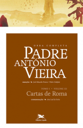 Obra completa Padre António Vieira - Tomo I - Volume III