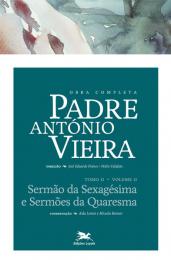Obra completa Padre António Vieira - Tomo II - Volume II