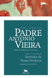 Obra completa Padre António Vieira - Tomo II - Volume VII