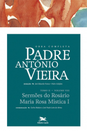 Obra Completa Padre António Vieira - Tomo II - Volume VIII