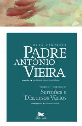 Obra completa Padre António Vieira - Tomo II - Volume XV