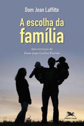 A escolha da família