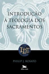Introdução à teologia dos sacramentos