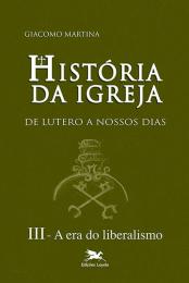 História da Igreja de Lutero a nossos dias - Vol. III