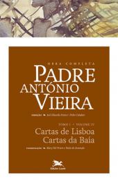 Obra completa Padre António Vieira - Tomo I - Volume IV