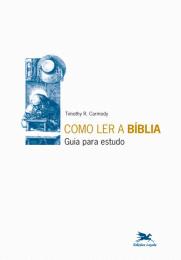 Como ler a Bíblia - Guia para estudo