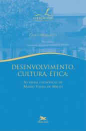 Desenvolvimento, cultura, ética - As ideias filosóficas de Mario Vieira de Mello