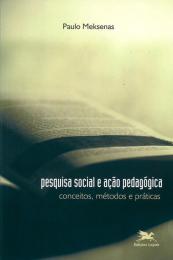 Pesquisa social e ação pedagógica