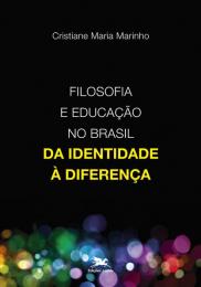 Filosofia e educação no Brasil - Da identidade à diferença
