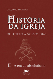 História da Igreja de Lutero a nossos dias - Vol. II