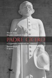 Padre Cícero e a questão religiosa de Juazeiro