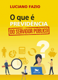 O que é previdência do servidor público