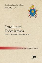 Carta Encíclica do Santo Padre Francisco