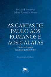 As Cartas de Paulo aos Romanos e aos Gálatas