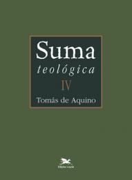 Suma teológica - Vol. IV