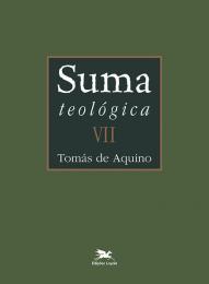 Suma teológica - Vol. VII