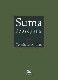 Suma teológica - Vol. III