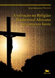 A salvação na Religião Tradicional Africana no contexto banto