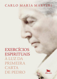 Exercícios espirituais à luz da Primeira Carta de Pedro
