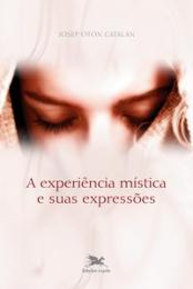 A experiência mística e suas expressões