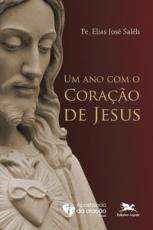 Um ano com o Coração de Jesus