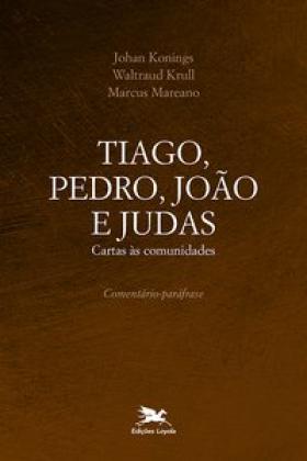 Tiago, Pedro, João e Judas