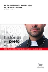100 histórias em preto e branco