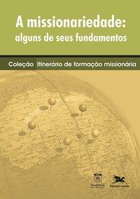 A missionariedade