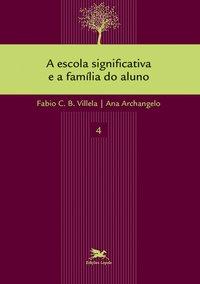 A escola significativa e a família do aluno