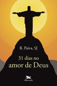 31 dias no amor de Deus